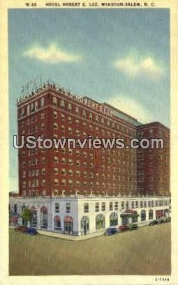 Hotel Robert E. Lee - Winston-Salem, North Carolina NC Postcard