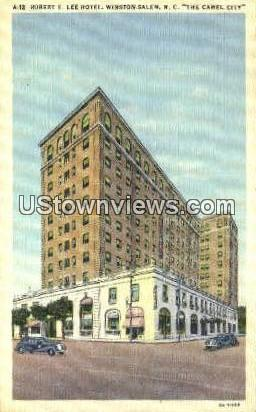 Robert E. Lee Hotel - Winston-Salem, North Carolina NC Postcard