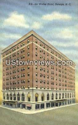 Sir Walter Hotel - Raleigh, North Carolina NC Postcard