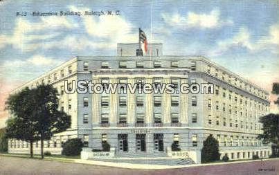 Education Bldg - Raleigh, North Carolina NC Postcard