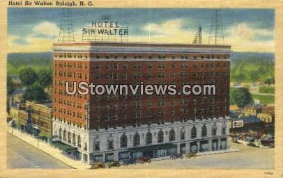 Hotel Sir Walter - Raleigh, North Carolina NC Postcard