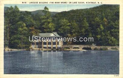 Lakeside Bldg, Lake Susan - Montreat, North Carolina NC Postcard