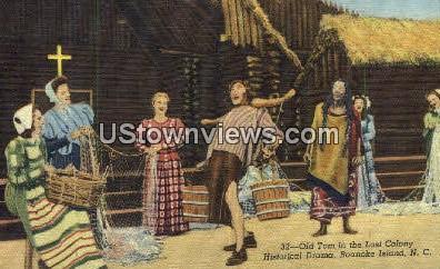 Old Tom, Historical Drama - Roanoke Island, North Carolina NC Postcard