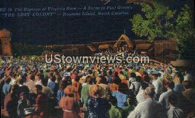 Paul Green's The Lost Colony - Roanoke Island, North Carolina NC Postcard