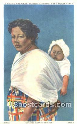 Native Cherokee Mother Carrying Baby - Western North Carolina Postcards, North Carolina NC Postcard