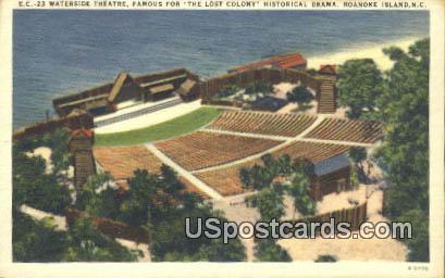 Waterside Theater - Roanoke Island, North Carolina NC Postcard