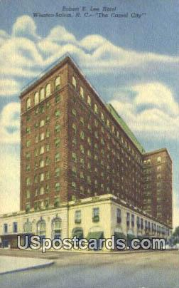 Robert E Lee Hotel - Winston-Salem, North Carolina NC Postcard