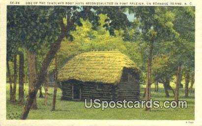 Thatched Roof Huts, Fort Raleigh - Roanoke Island, North Carolina NC Postcard