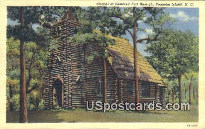 Chapel, Fort Raleigh - Roanoke Island, North Carolina NC Postcard