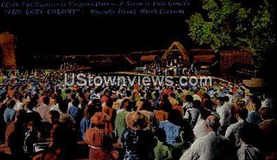 The Lost Colony  - Roanoke Island, North Carolina NC Postcard
