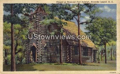 Chapel at Restored Fort Raleigh - Roanoke Island, North Carolina NC Postcard