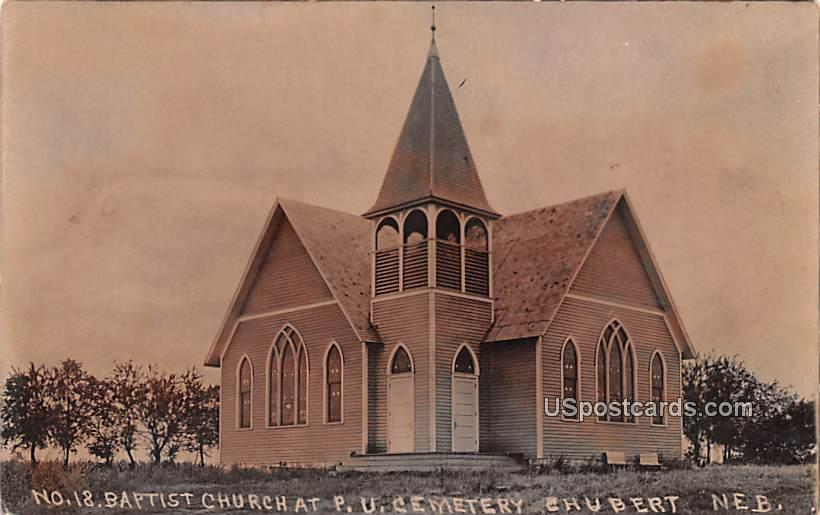 Baptist Church - Chubert, Nebraska NE Postcard