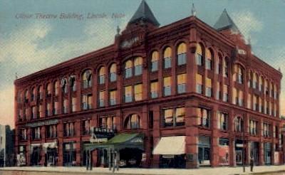 Oliver Theatre Building - Lincoln, Nebraska NE Postcard