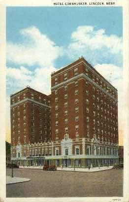 Hotel Cornhusker  - Lincoln, Nebraska NE Postcard