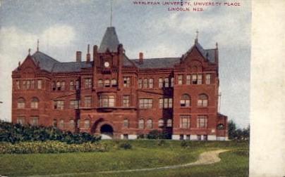 Wesleyan University Place - Lincoln, Nebraska NE Postcard