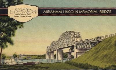 Abraham Lincoln Memorial Bridge - Nebraska NE Postcard