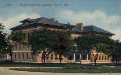 Home Economics Building - Lincoln, Nebraska NE Postcard