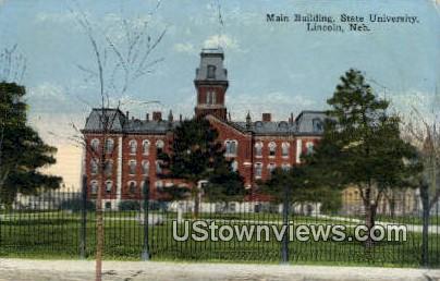 Main Bldg, State University - Lincoln, Nebraska NE Postcard