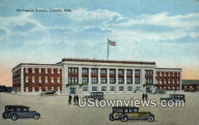 Burlington Station - Lincoln, Nebraska NE Postcard
