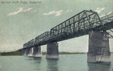 The Union Pacific Bridge - Omaha, Nebraska NE Postcard
