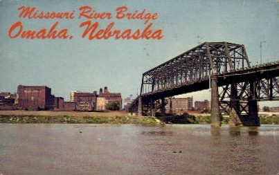 Missouri River Bridge - Omaha, Nebraska NE Postcard