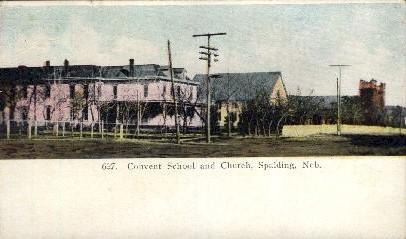 Convent School and Church - Spalding, Nebraska NE Postcard