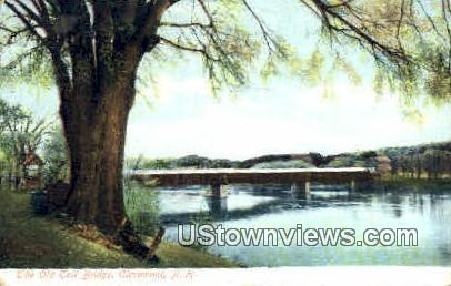 The Old Toll Bridge - Claremont, New Hampshire NH Postcard