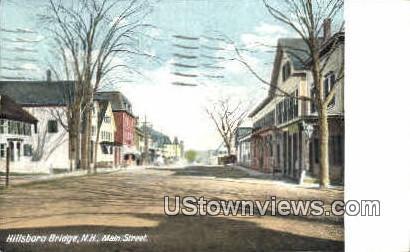 Main St. - Hillsboro Bridge, New Hampshire NH Postcard
