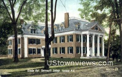 Crosby Hall, Dartmouth College - Hanover, New Hampshire NH Postcard