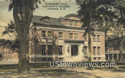 Parkhurst Hall, Dartmouth College - Hanover, New Hampshire NH Postcard