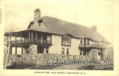 Home of Sec. War Weks - Lancaster, New Hampshire NH Postcard
