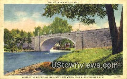 Aquedoctan Bridge & Mail Boat - Lake Winnipesaukee, New Hampshire NH Postcard