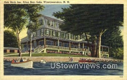 Oak Birch Inn, Alton Bay - Lake Winnipesaukee, New Hampshire NH Postcard
