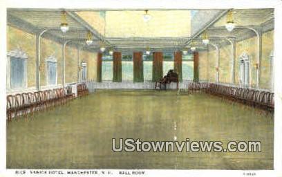 Ball Room, Rice-Varick Hotel - Manchester, New Hampshire NH Postcard