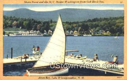 Alton Bay - Lake Winnipesaukee, New Hampshire NH Postcard