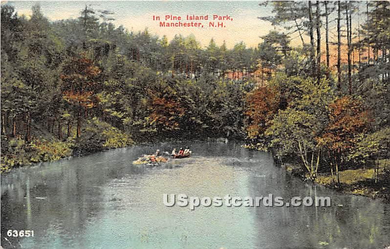 In Pine Island Park - Manchester, New Hampshire NH Postcard