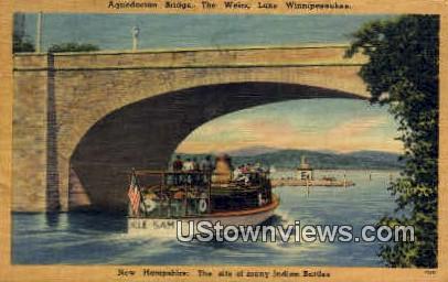 Aquedoctan Bridge - Lake Winnipesaukee, New Hampshire NH Postcard