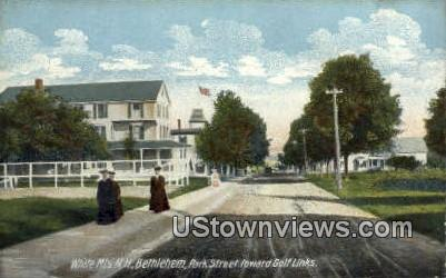 Park Street, Bethlehem - White Mountains, New Hampshire NH Postcard