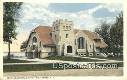 Congregational Church - Wolfeboro, New Hampshire NH Postcard