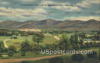 Presidential Range, Mt Washington Hotel - White Mountains, New Hampshire NH Postcard