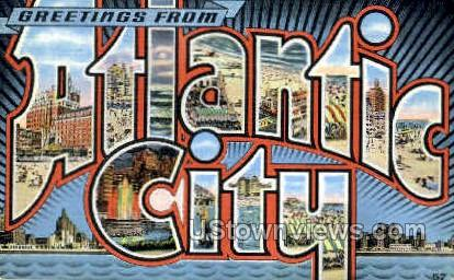 Greetings From - Atlantic City, New Jersey NJ Postcard