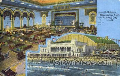 Ball Room, Convention Hall - Atlantic City, New Jersey NJ Postcard