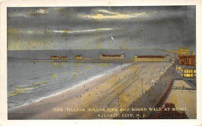 The Million Dollar Pier and Board Walk at Night Atlantic City, New Jersey Postcard