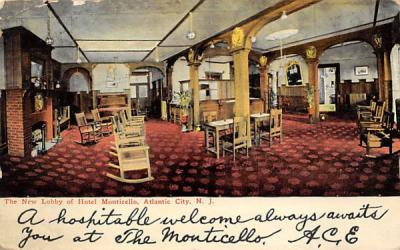 The New Lobby of Hotel Monticello Atlantic City, New Jersey Postcard
