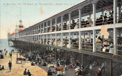 A Hot Day on the Beach at the Steel Pier Atlantic City, New Jersey Postcard