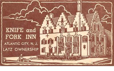 Knife and Fork Inn Atlantic City, New Jersey Postcard
