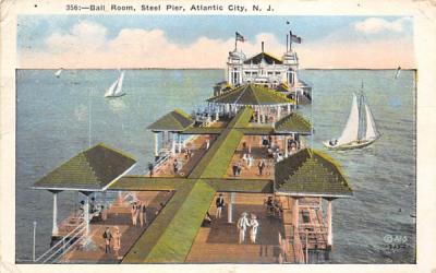 Ball Room, Steel Pier Atlantic City, New Jersey Postcard