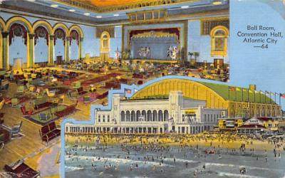 Ball Room, Convention Hall Atlantic City, New Jersey Postcard
