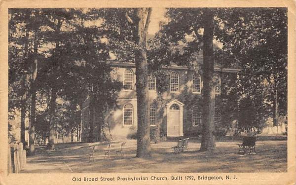 Old Broad Street Presbyterian Church, Built 1792 Bridgeton, New Jersey Postcard