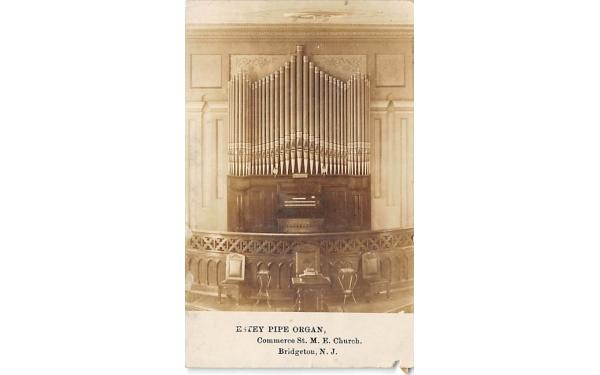 Estey Pipe Organ, Commerce St. M. E. Church Bridgeton, New Jersey Postcard